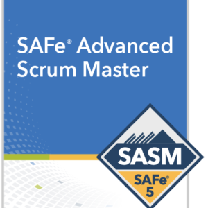 SAFe® Advanced Scrum Master (SASM)