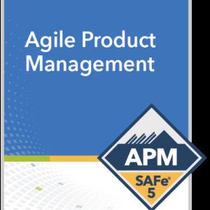 SAFe® Agile Product Management (APM)