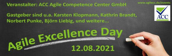 Agile Excellence Day 08.07.2021Agile Excellence Day 12.08.2021